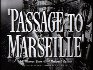 Passage to Marseille trailer title