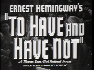 To have and have not trailer title