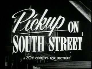 http://images34.annyas.com/1953/pickup-on-south-street-trailer-title-still-small.jpg